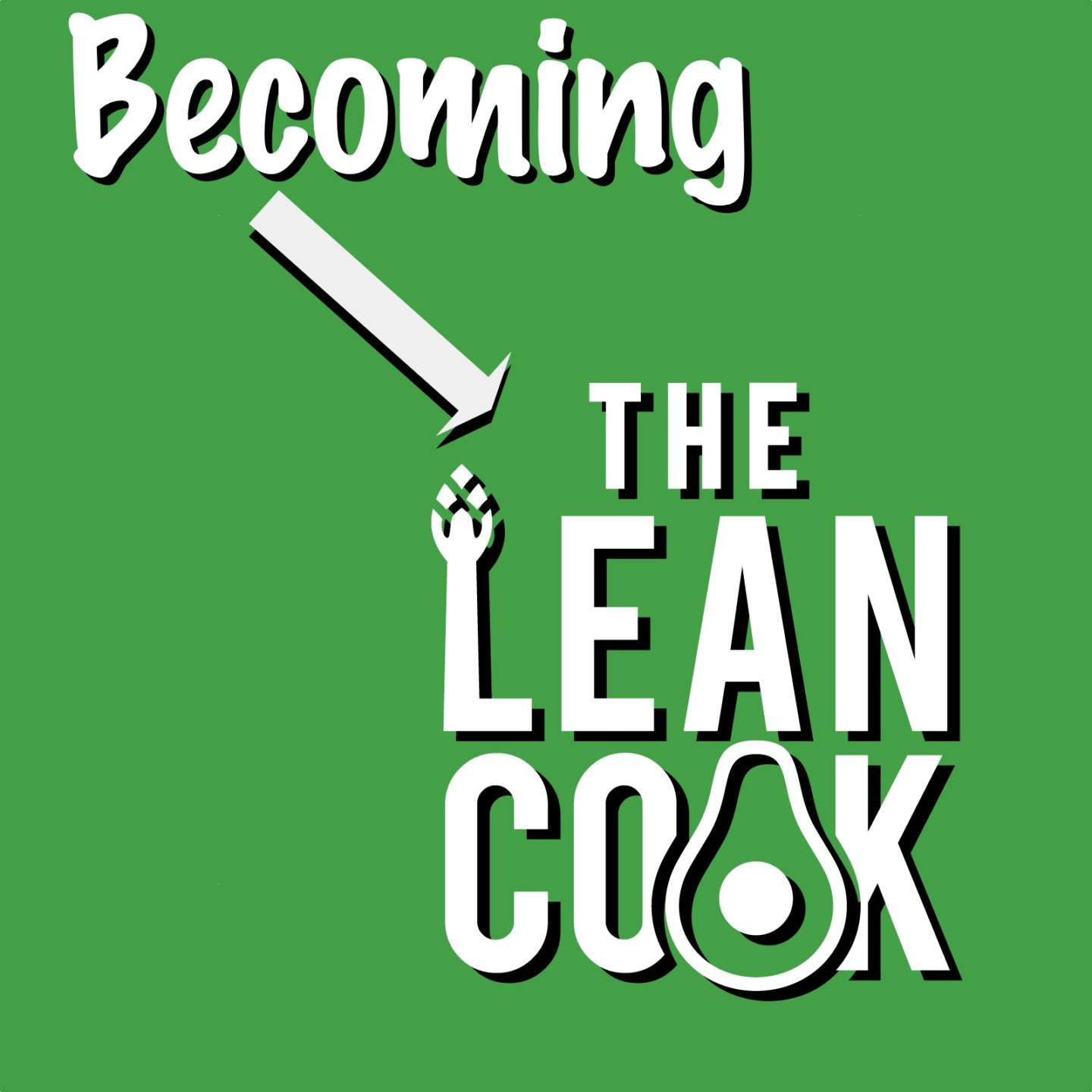 New challenges, new goals and becoming The Lean Cook